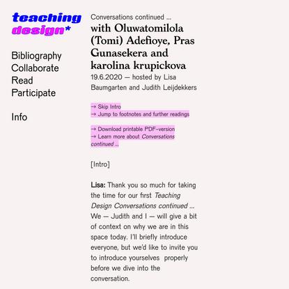 A conversation with Oluwatomilola Adefioye, Pras Gunasekera and karolina krupickova — Teaching Design