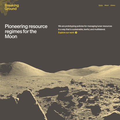 Breaking Ground • Pioneering Resource Regimes for the Moon