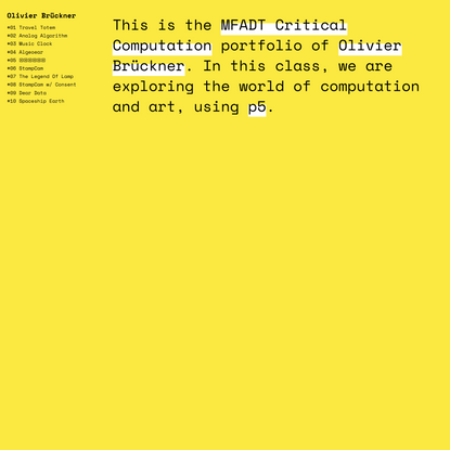 Olivier Brückner | Critical Computation Portfolio