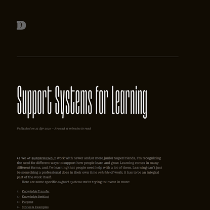"""""""Support Systems for Learning,"""" an essay by Dan Mall"""