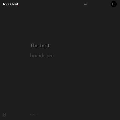 Born & Bred | San Francisco brand, creative, design agency