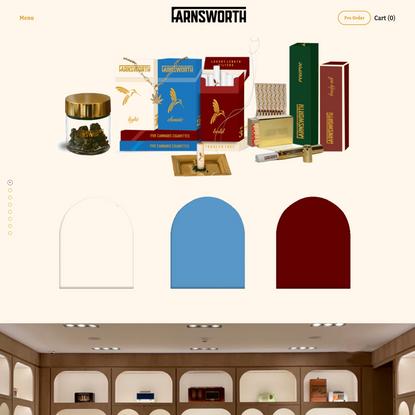 Home Sweet Home — Farnsworth Fine Cannabis Company