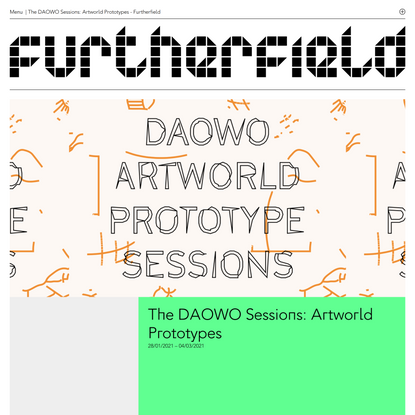 The DAOWO Sessions: Artworld Prototypes - Furtherfield