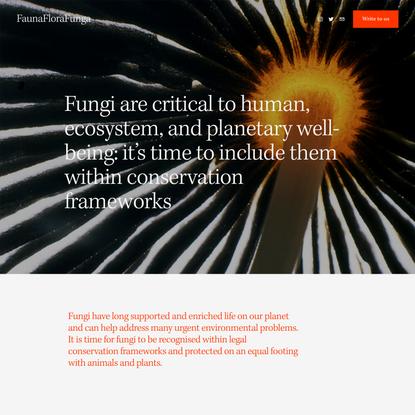FaunaFloraFunga: We work to achieve fungi legal protections