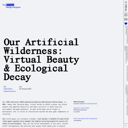 Our Artificial Wilderness: Virtual Beauty & Ecological Decay - A New Design Congress Essay