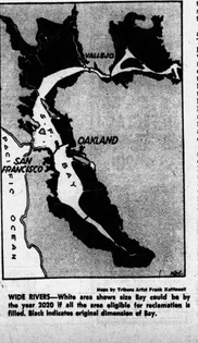 """""""This map printed in the Oakland Tribune in 1961 depicting how a filled-in San Francisco Bay might look in 2020 prompted three East Bay women to start an environmental movement. """""""