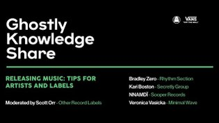 Highlight: Ghostly Knowledge Share presents Releasing Music: Tips for artists and labels - GhostlyIntl on Twitch