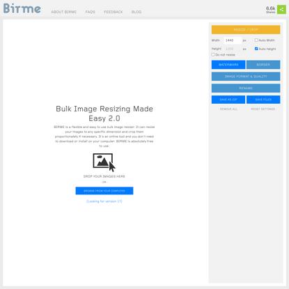 BIRME - Bulk Image Resizing Made Easy 2.0 (Online & Free)
