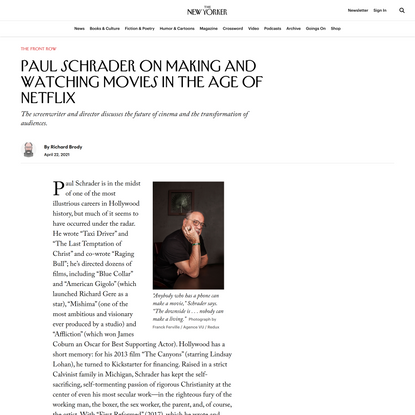 Paul Schrader on Making and Watching Movies in the Age of Netflix   The New Yorker