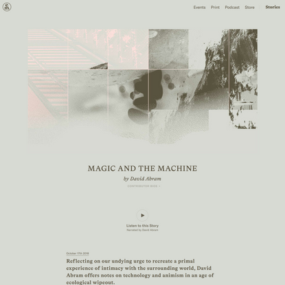 Magic and the Machine – Emergence Magazine