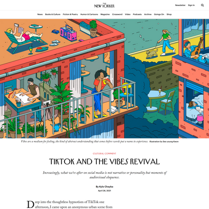 TikTok and the Vibes Revival   The New Yorker
