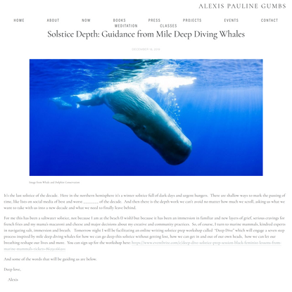 Solstice Depth: Guidance from Mile Deep Diving Whales — Alexis Pauline Gumbs