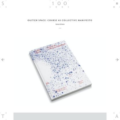 STA 100 - Ou(te)r Space: Course as Collective Manifesto