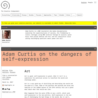 Adam Curtis on the Dangers of Self-Expression