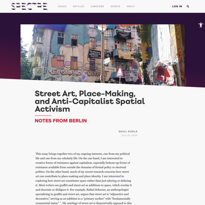 Street Art, Place-Making, and Anti-Capitalist Spatial Activism – Spectre Journal