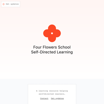 Four Flowers School · Self-Directed Learning