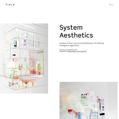 FIELD x Digital Illustrations, 2018 — System Aesthetics