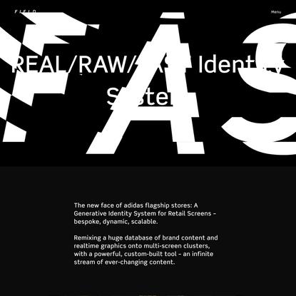 FIELD x Adidas — REAL/RAW/FAST Identity System