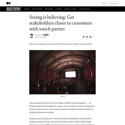 Seeing is believing: Get stakeholders closer to customers with UX watch parties