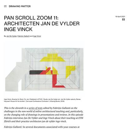 Pan Scroll Zoom 11: Architecten Jan De Vylder Inge Vinck