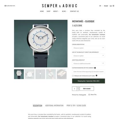 Semper & Adhuc | Watch Instantanée - Classique