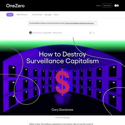How to Destroy 'Surveillance Capitalism'