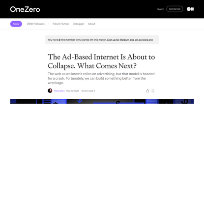 The Ad-Based Internet Is About to Collapse. What Comes Next?