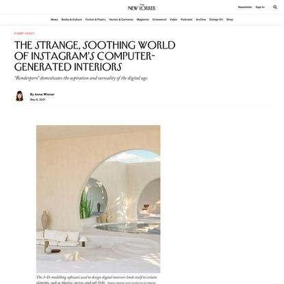 The Strange, Soothing World of Instagram's Computer-Generated Interiors