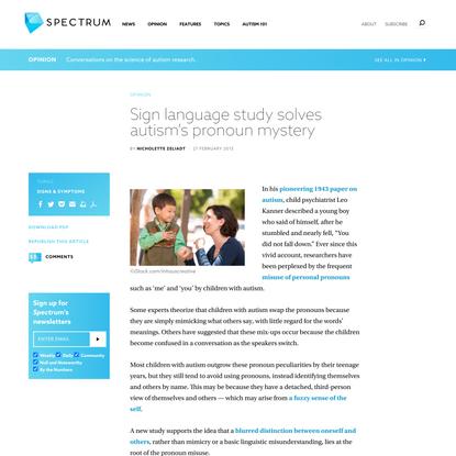 Sign language study solves autism's pronoun mystery   Spectrum   Autism Research News