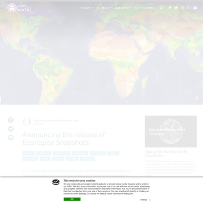 Announcing the release of Ecoregion Snapshots | One Earth