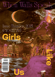 Cover of 'When Walls Speak / The Club Scene', issue #13 of Girls Like Us, guest-edited by MYCKET