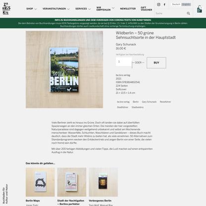 Wildberlin - 50 grüne Sehnsuchtsorte in der Hauptstadt — Zabriskie