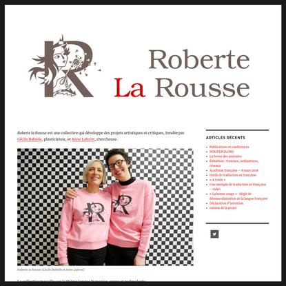 Roberte La Rousse - Une site en française dans la texte