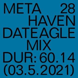 DATEAGLE MIX 28 | Metahaven by DATEAGLE ART