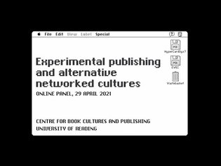 Panel Discussion: Experimental publishing and alternative networked cultures
