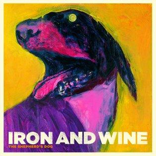 The Shepherd's Dog, by Iron & Wine