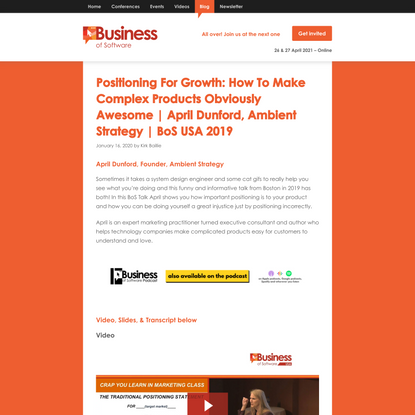 Positioning For Growth: How To Make Complex Products Obviously Awesome | April Dunford, Ambient Strategy | BoS USA 2019 - Bu...