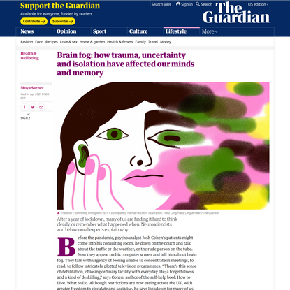 Brain fog: how trauma, uncertainty and isolation have affected our minds and memory