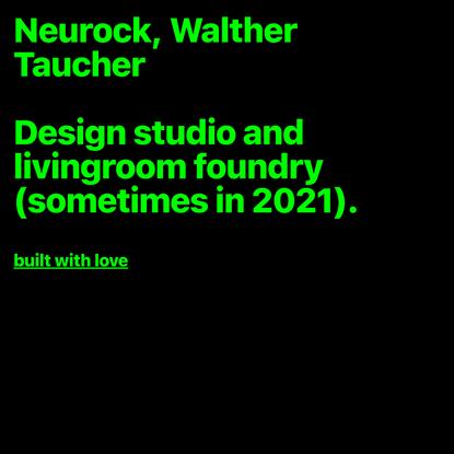 Neurock, Walther Taucher