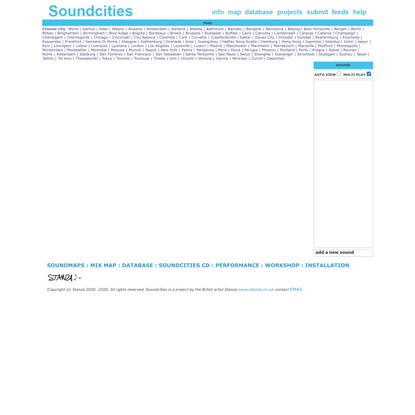 Soundcities by Stanza. The Global soundmaps project. Sounds from around the world in an online database of soundmaps. The so...