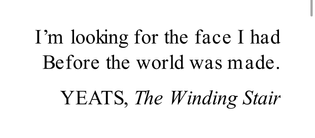 YEATS, The Widing Stair