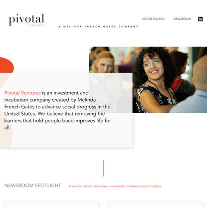 Pivotal Ventures   A Melinda French Gates Company
