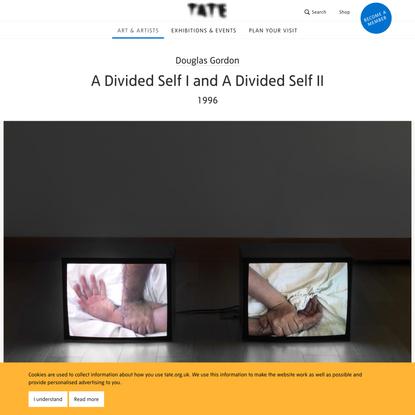 'A Divided Self I and A Divided Self II', Douglas Gordon, 1996 | Tate