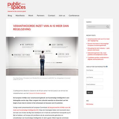 Verantwoorde inzet van AI is meer dan regelgeving - PublicSpaces
