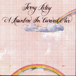 Terry Riley, A Rainbow In Curved Air, 1969