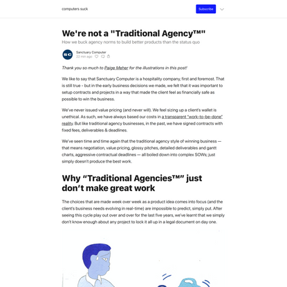 "We're not a ""Traditional Agency™"" - computers suck"