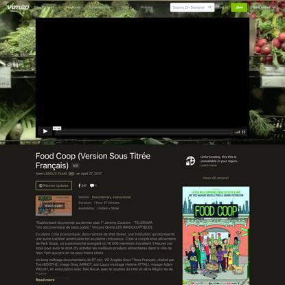 Watch Food Coop (Version Sous Titrée Français) Online | Vimeo On Demand