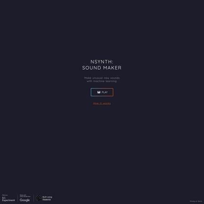 Nsynth: Sound Maker