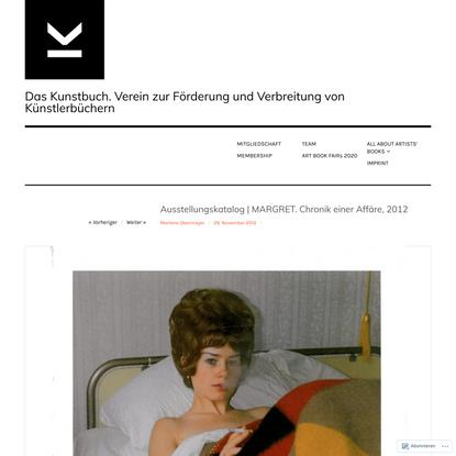 Ausstellungskatalog | MARGRET. Chronik einer Affäre, 2012
