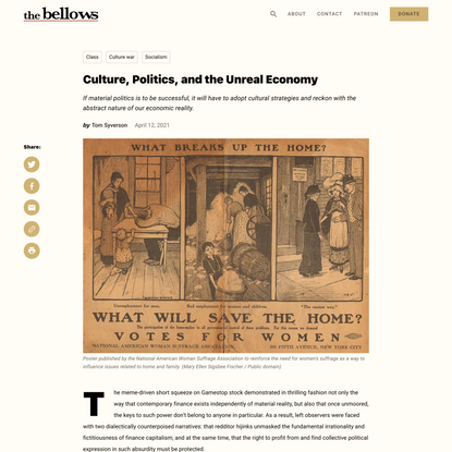 Culture, Politics, and the Unreal Economy - The Bellows